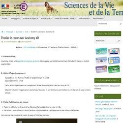 Etudier le coeur avec Anatomy 4D » SVT - Académie de Besançon
