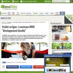 """Etudier en ligne : 5 nouveaux MOOC """"développement durable"""""""