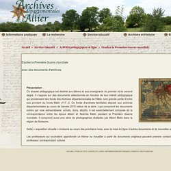 Etudier la Première Guerre mondiale - Archives Départementales Allier