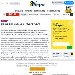 ETUDIER UN MARCHE A L'EXPORTATION - Chef d'entreprise Magazine