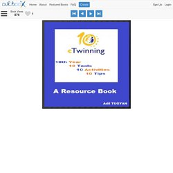 eTwinning 10th Year 10 Tools 10 Activities 10 Tips - Ourboox