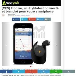 [CES] Floome, un étyhlotest connecté et branché pour votre smartphone