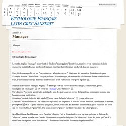 Manager - Etymologie Français latin grec Sanskrit