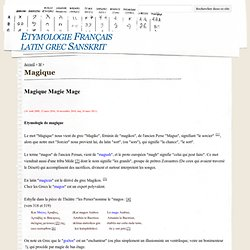 Magique - Etymologie Français latin grec Sanskrit