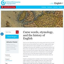 Swear words, etymology, and the history of English