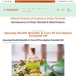 Eucalyptus Essential Oil Benefits