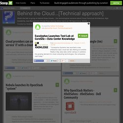 Eucalyptus Launches Test Lab at CoreSite » Data Center Knowledge | Behind the Cloud...