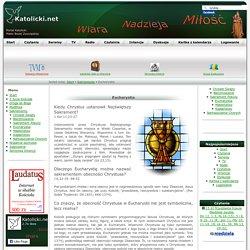 Eucharystia - Katolicki.net