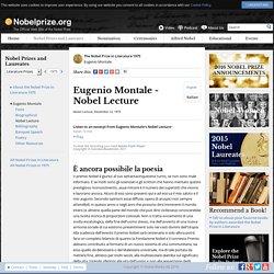 Eugenio Montale - Nobel Lecture: È ancora possibile la poesia