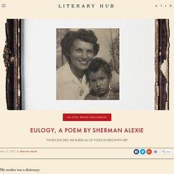 Eulogy, a Poem by Sherman Alexie