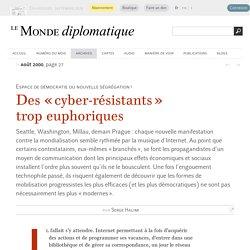 Des « cyber-résistants » trop euphoriques, par Serge Halimi (Le Monde diplomatique, août 2000)