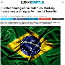 Euratechnologies va aider les start-up françaises à attaquer le marché brésilien