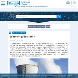 Qu'est-ce qu'Euratom ? - Energie-Toute l'Europe