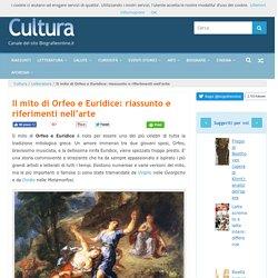 Il mito di Orfeo e Euridice: riassunto e riferimenti nell'arte