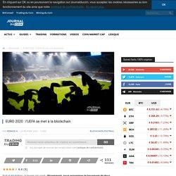 EURO 2020 : l'UEFA se met à la blockchain