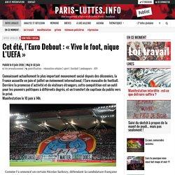 Cet été, l'Euro Debout : « Vive le foot, nique L'UEFA »
