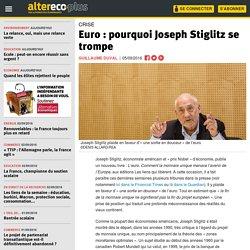Euro : pourquoi Joseph Stiglitz se trompe