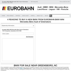4 Reasons to Buy a New Bmw From Eurobahn BMW Mini Mercedes-Benz Audi Greensboro