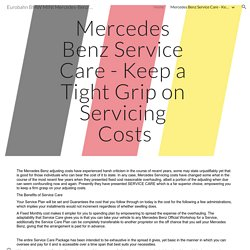 Mercedes Benz Service Care - Keep a Tight Grip on Servicing Costs