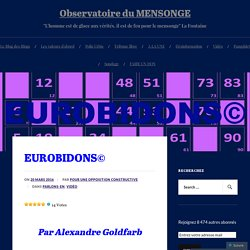 EUROBIDONS© – Observatoire du MENSONGE