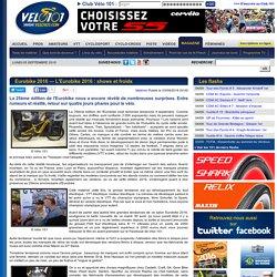 Eurobike 2016 — L'Eurobike 2016 : shows et froids, actualité vélo materiel