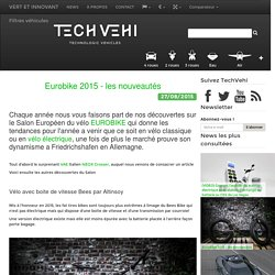 Eurobike 2015 - les nouveautés - TechVehi