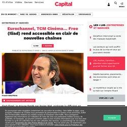 Eurochannel, TCM Cinéma… Free (Iliad) rend accessible en clair de nouvelles chaînes...