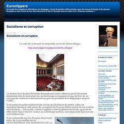 Euroclippers: Socialisme et corruption