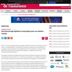 Gan Eurocourtage digitalise la souscription pour ses solutions retraites