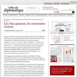 Les élus passent, les eurocrates restent, par Sylvain Laurens (Le Monde diplomatique, septembre 2015)