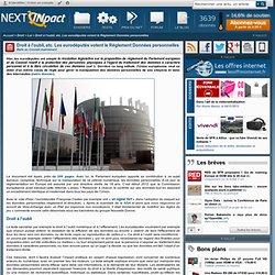 Droit à l'oubli, etc. Les eurodéputés votent le Réglement Données personnelles