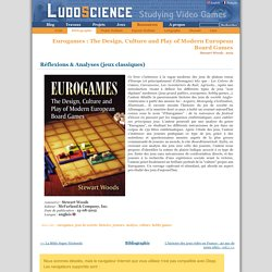 Eurogames : The Design, Culture and Play of Modern European Board Games (Ressource bibliographique)