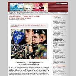 « EuroGendFor » – l'armée privée de l'UE, prête au départ pour la Grèce