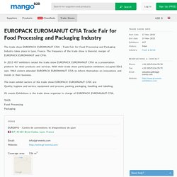 EUROPACK EUROMANUT CFIA Trade Fair for Food Processing and Packaging Industry trade show.