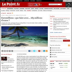 Euromillions : que faire avec 143 millions d'euros ?