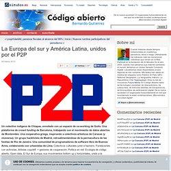 El Sur de Europa y América Latina, unidos por el P2P
