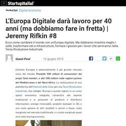 Europa Digitale darà lavoro per i prossimi 40 anni