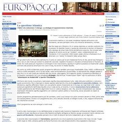 Europa Oggi - La questione islamica