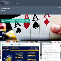 The Basic Facts of Europacasino – Online Poker Agency