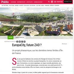 EuropaCity, future ZAD? par Politis