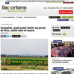 EuropaCity, grand projet inutile aux portes de Paris, vacille maisvitencore