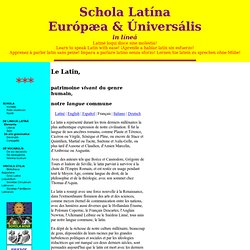 SCHOLA LATINA EUROPÆA & UNIVERSALIS. Latiné loqui disce sine molestiá! Learn to speak Latin with ease! ¡Aprende a hablar latín sin esfuerzo! Apprenez à parler latin sans peine! Impara a parlare latino senza sforzo! Lernen Sie Latein zu sprechen ohne Mühe!