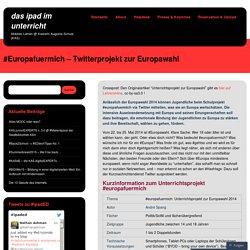 #Europafuermich – Twitterprojekt zur Europawahl