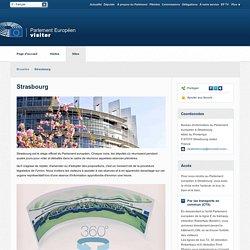 Europarl Visiting : Visites du Parlement européen à Strasbourg