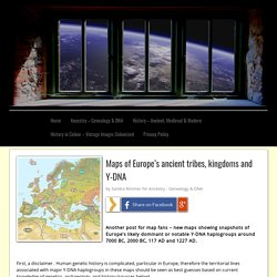 Maps of Europe's ancient tribes, kingdoms and Y-DNA