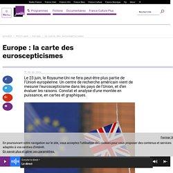 Europe : la carte des euroscepticismes