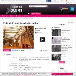 Europe des Cultures - Visite de l'Hôtel Tassel à Bruxelles