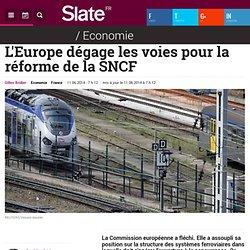 L'Europe dégage les voies pour la réforme de la SNCF