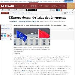 Conjoncture : L'Europe demande l'aide des émergents