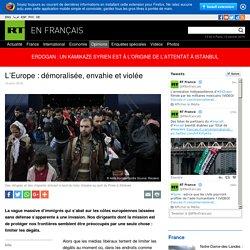 L'Europe : démoralisée, envahie et violée
